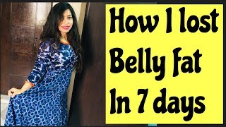How I lost belly fat in 7 days | NO Diet No Workout | Azra Khan Fitness