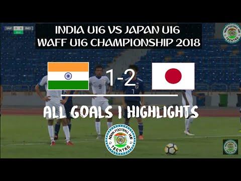 India U16 Vs Japan U16    2 - 1 All Goals Highlights   