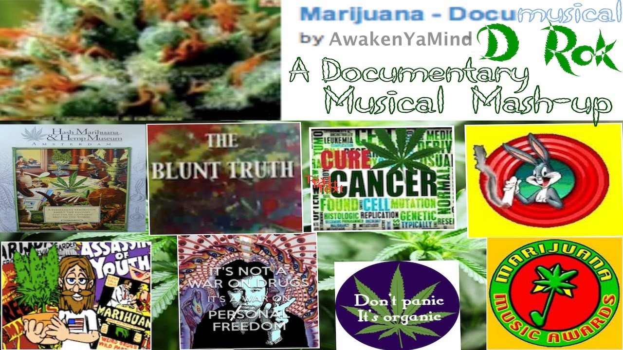 Cannabis Documentary Mash-up  - The Marijuana Documusical re-uploaded in 432Hz
