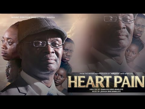 Download HEART PAIN (Mount Zion Latest Movie)