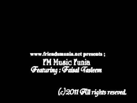 FM Music Funia - Episode 1 - Faisal Tasleem part 3/4