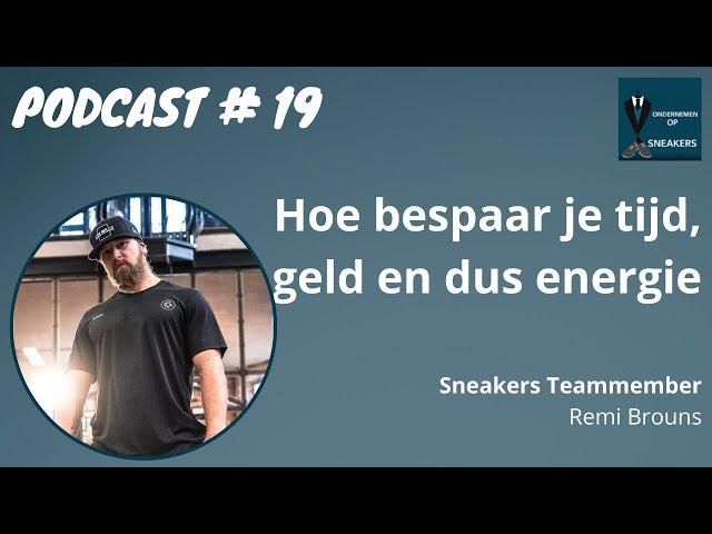 Podcast #19 Hoe bespaar je tijd, geld en dus energie