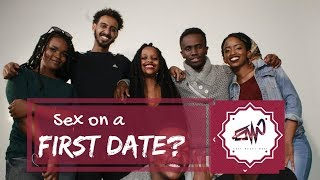 WOULD YOU DATE SOMEONE WHO YOU HAVE HAD SEX WITH ON THE FIRST DATE???? 21+ (GUYS EDITIONS)
