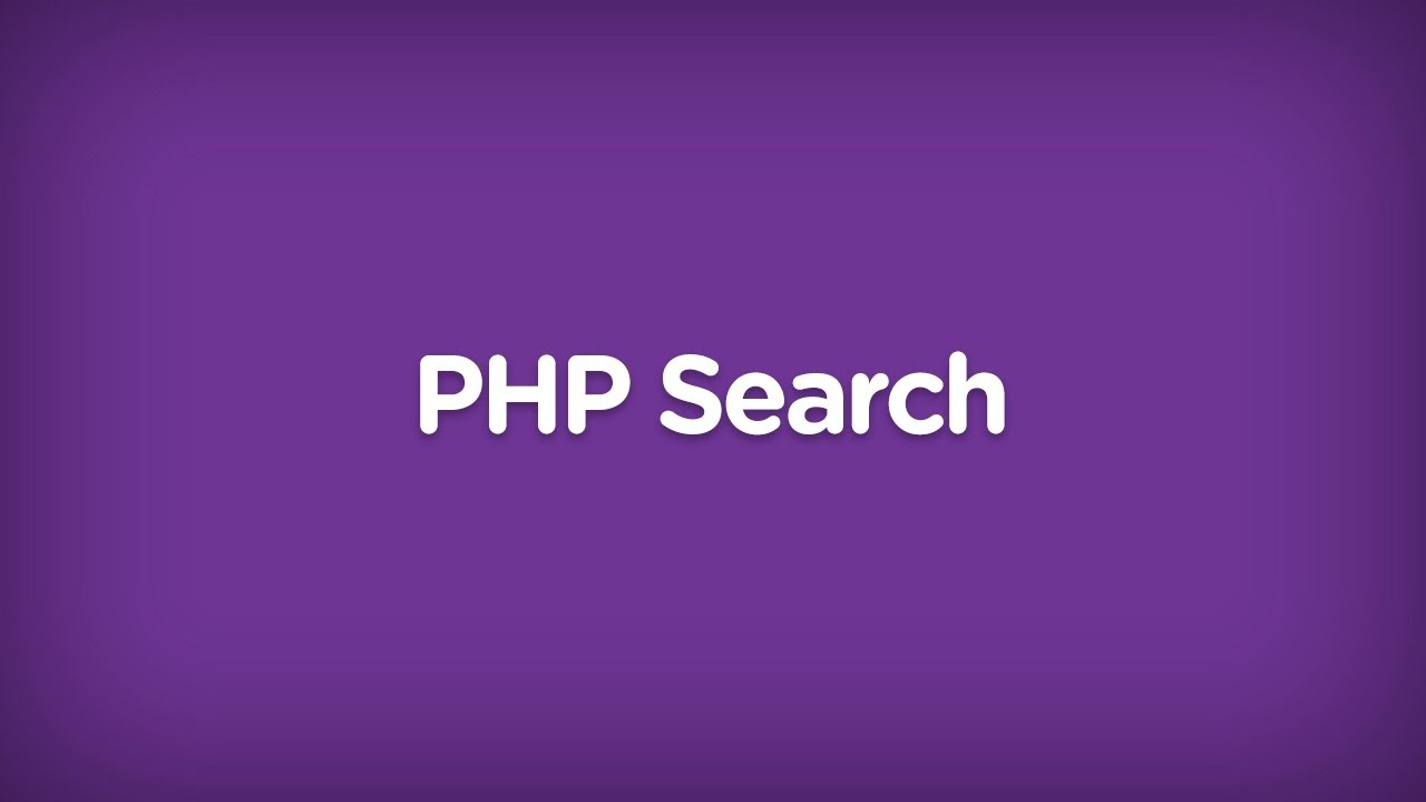 Creating a PHP Search