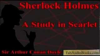 SHERLOCK HOLMES - A Study in Scarlet by Sir Arthur Conan Doyle - Unabridged audiobook