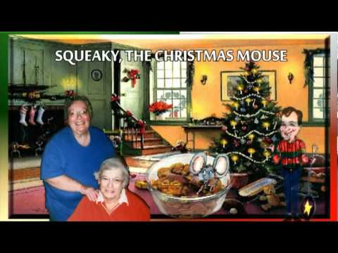 SQUEAKY, THE CHRISTMAS MOUSE SONG