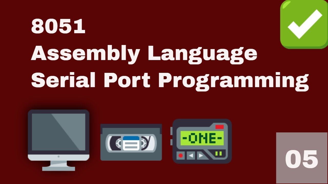 Lecture#05 | How to interface UART in 8051 Assembly Language