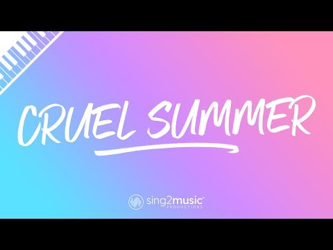 cruel-summer-(piano-karaoke)-taylor-swift