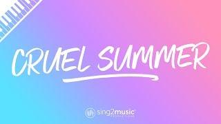 Cruel Summer (Piano Karaoke) Taylor Swift