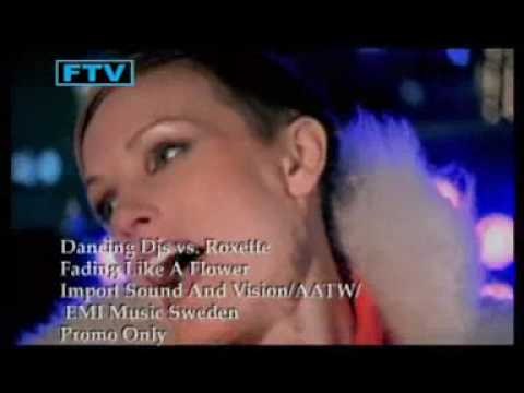 Dancing Deejays Vs Roxette - Fading Like A Flower HQ