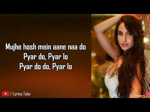 Ek Toh Kum Zindagani Full Song Lyrics Nora Fatehi  Marjaavaan  Pyar Do Pyar Lo  Neha K  Audio