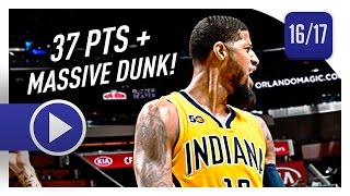 Paul George Full Highlights vs Magic (2017.04.08) - 37 Pts, 7 Reb, 6 Ast, SICK!