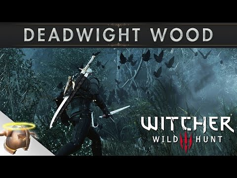 The Witcher 3 Wild Hunt: Exploring Deadwight Wood (Hearts of Stone DLC)