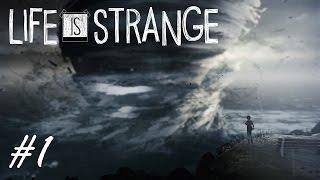 Life is Strange - Ep1 - #1 - Это все взаправду?