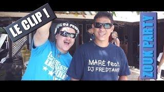 Maré & Dj Fred Tahiti - Zouk Party (Le Clip Officiel) HD