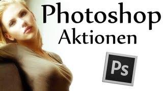 Photoshop Tutorial Deutsch Aktionen