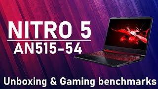 Acer Nitro 5 AN515-54: Cinematic unboxing + gaming benchmarks