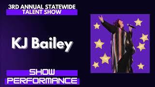 KJ Bailey : Show Performance - LFOA, Inc. 3rd A.S.T.S.