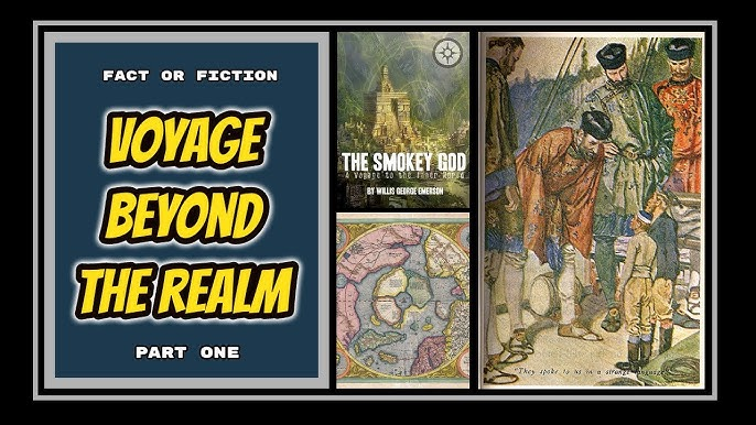 The Smokey God (Part 1) Voyage to the Inner World