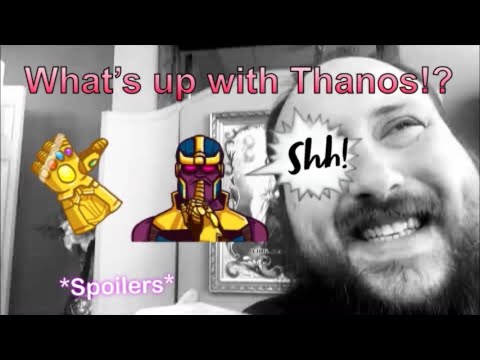 Thanos! What motivates him? And why it Matters!