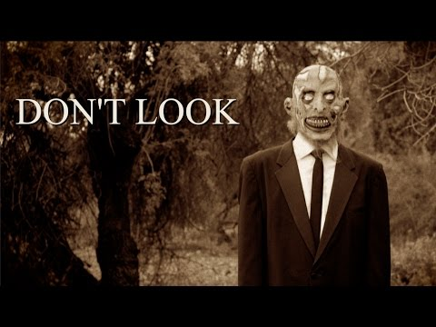 """DON'T LOOK"" A Short Film"