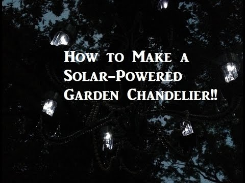 New make a cheap solar powered garden chandelier fast light up make a cheap solar powered garden chandelier fast light up your outdoor parties aloadofball Gallery
