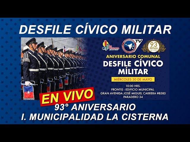 EN VIVO: Desfile cívico militar en Gran Avenida, 93° Aniversario comuna La Cisterna