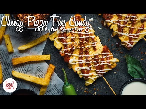 Cheesy Pizza Fries Candy Recipe | Chef Sanjyot Keer | Your Food Lab