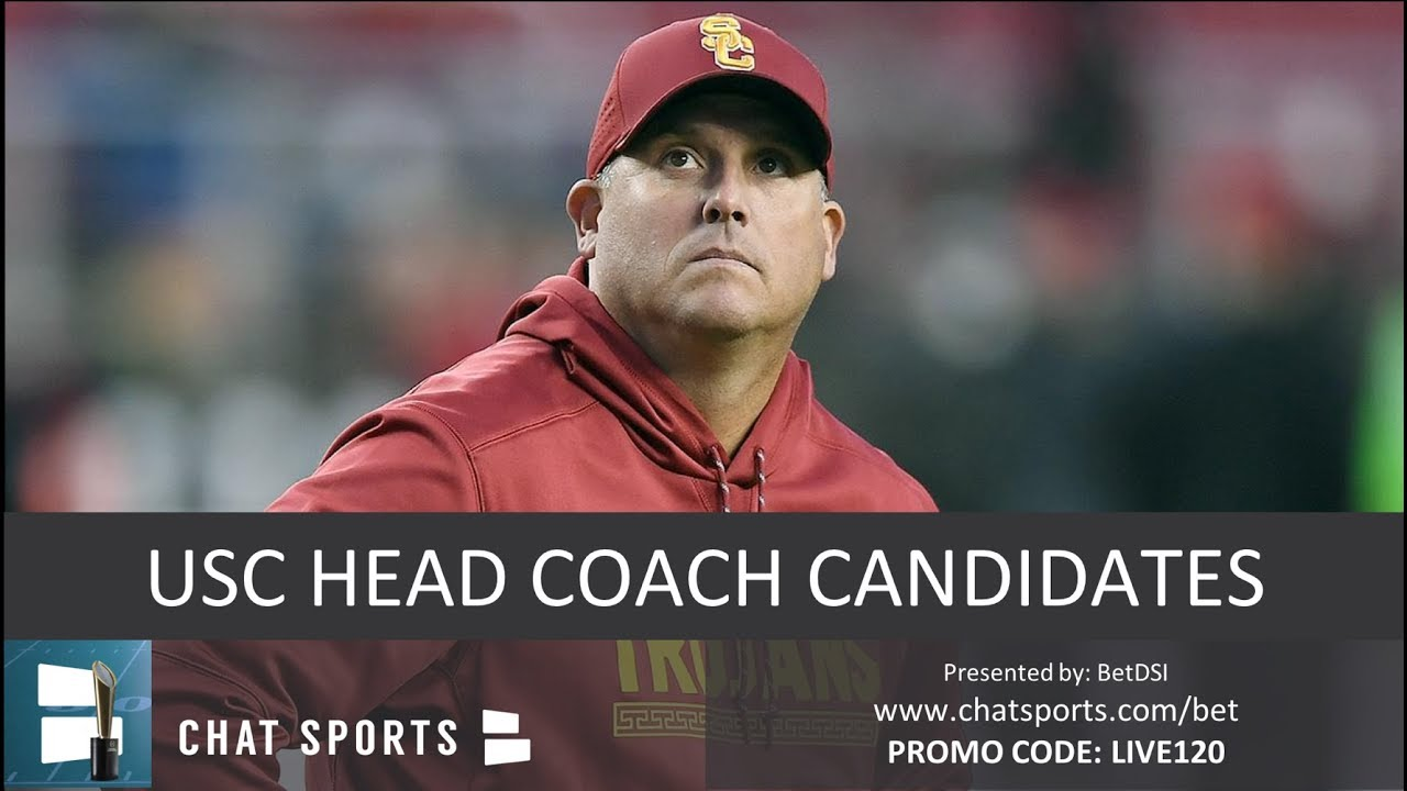 Top 10 Candidates To Replace Clay Helton As Next Usc Football Head Coach In 2019 If He S Fired