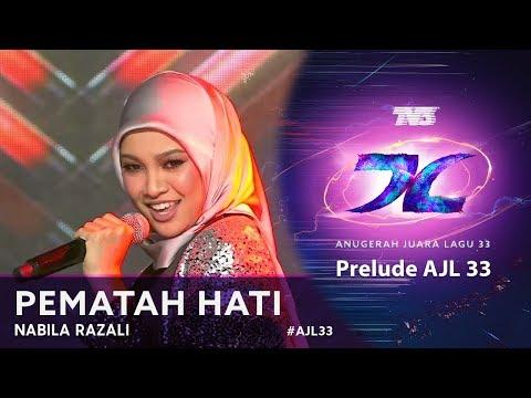 Pematah Hati - Nabila Razali | Prelude #AJL33 (2019)