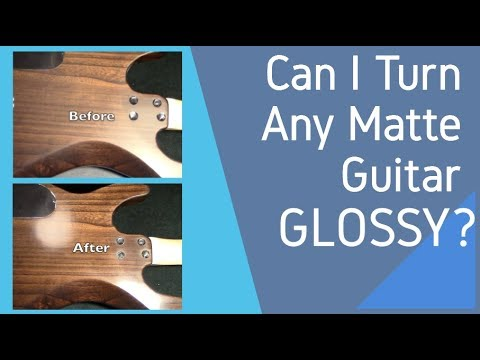 Make My Guitar Glossy-Polishing Matte Satin Finish to Gloss