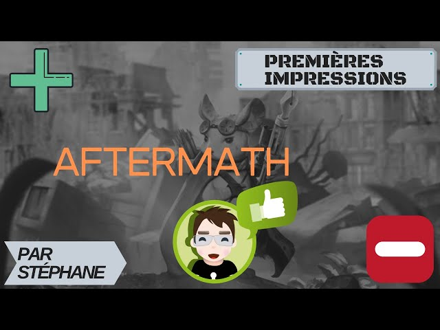 Premières impressions d'Aftermath