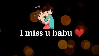 I Miss u babu ❤Very Sad heart touching shayari ❤ Sad hindi status video