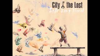 City of the Lost - Fragile Peace Revives