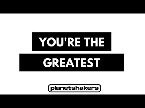 You're the Greatest - Planetshakers (Unofficial)