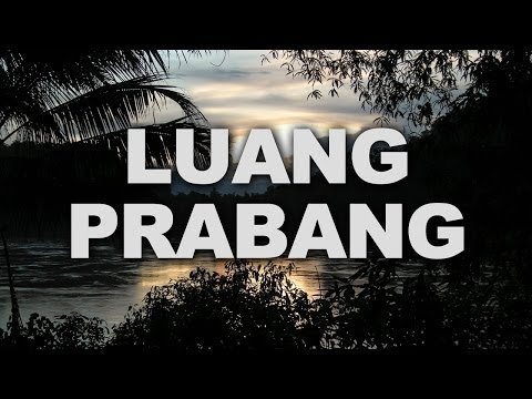 Luang Prabang, the Former Capital of Laos