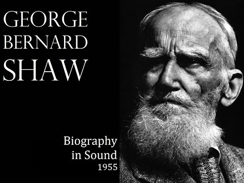 Bernard Shaw - Biography in Sound (1955) - Featuring Bernard Shaw, Bertrand Russell, Nancy Astor