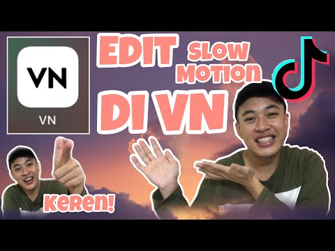 CARA EDIT SLOW MOTION PLAY DATE DI TIK TOK || Aplikasi VN gratis