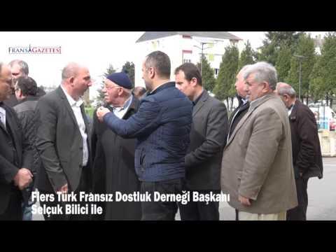 Flers Türk Fransız Dernek Başkanı Selçuk Bilici'ye sorduk.