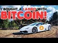 I Bought a Lamborghini Huracan with Bitcoin! THE BITCOIN LAMBO! - #TheBitcoinLambo