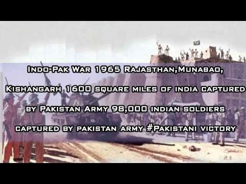 Indo-Pak War 1965 Rajasthan,Munabao,Kishangarh 1600 square miles of india captured by Pakistan Army
