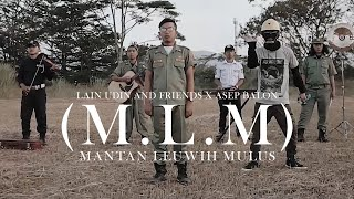 Download lagu M.L.M ( MANTAN LEUWIH MULUS ) - LAIN UDIN AND FRIENDS x ASEP BALON ( OFFICIAL LYRIC VIDEO )
