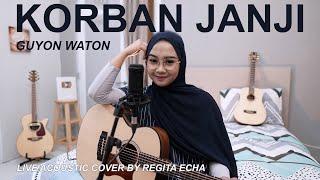 Download Lagu KORBAN JANJI - GUYON WATON COVER BY REGITA ECHA mp3