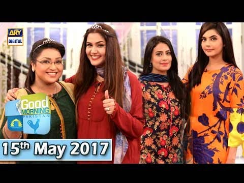 Good Morning Pakistan  - 15th May 2017 - ARY Digital Show