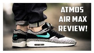 2017 Atmos Air Max 1 On Foot Review!