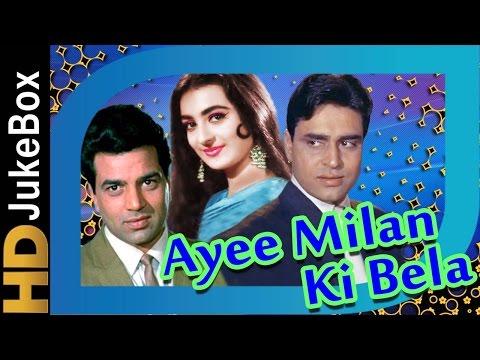 Ayee Milan Ki Bela 1964  Full  Songs Jukebox  Dharmendra, Saira Banu, Rajendra Kumar