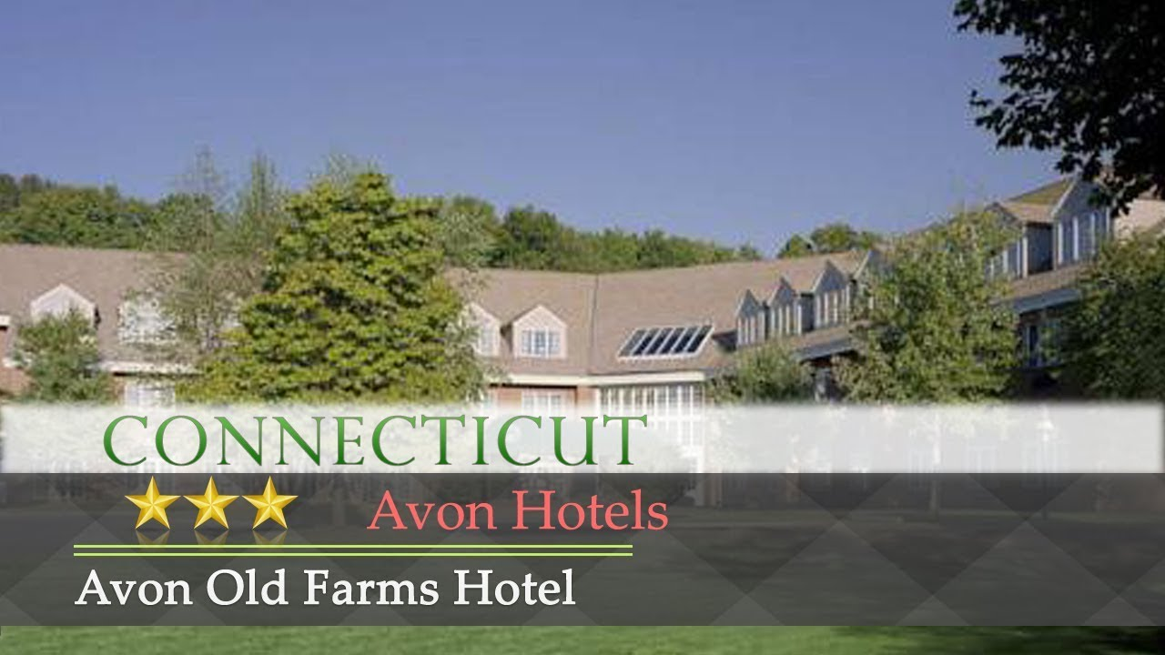 Avon Old Farms Hotel Hotels Connecticut