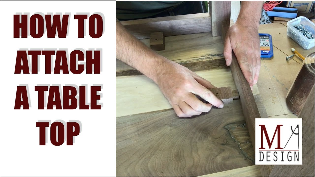 Attach A Table Top // Woodworking How To