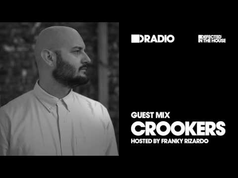 Defected In The House Radio Show with Franky Rizardo: Guest Mix by Crookers - 24.03.17