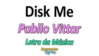 pabllo vittar disk me diz que me letra lyrics